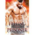 Freeing the Prisoner: A Kindred Tales Novel: (Alien Warrior I/R BBW Science Fiction  Romance) (Brides of the Kindred)