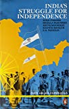 India's Struggle for Independence by Bipan Chandra (14-Oct-00) Paperback