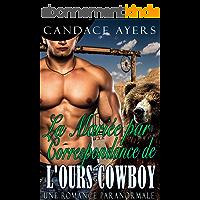 La Mariée par Correspondence de L'ours Cowboy: Une Romance Paranormale (Les Ours Cowboy t. 2)