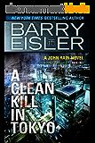 A Clean Kill in Tokyo (Previously Published as Rain Fall) (A John Rain Novel Book 1) (English Edition)