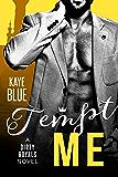 Tempt Me (Dirty Royals Book 3)