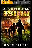 Breakdown (An Invasion of the Dead Novel)