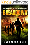 Breakdown (An Invasion of the Dead Novel)