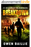 Breakdown (An Invasion of the Dead Novel) (English Edition)