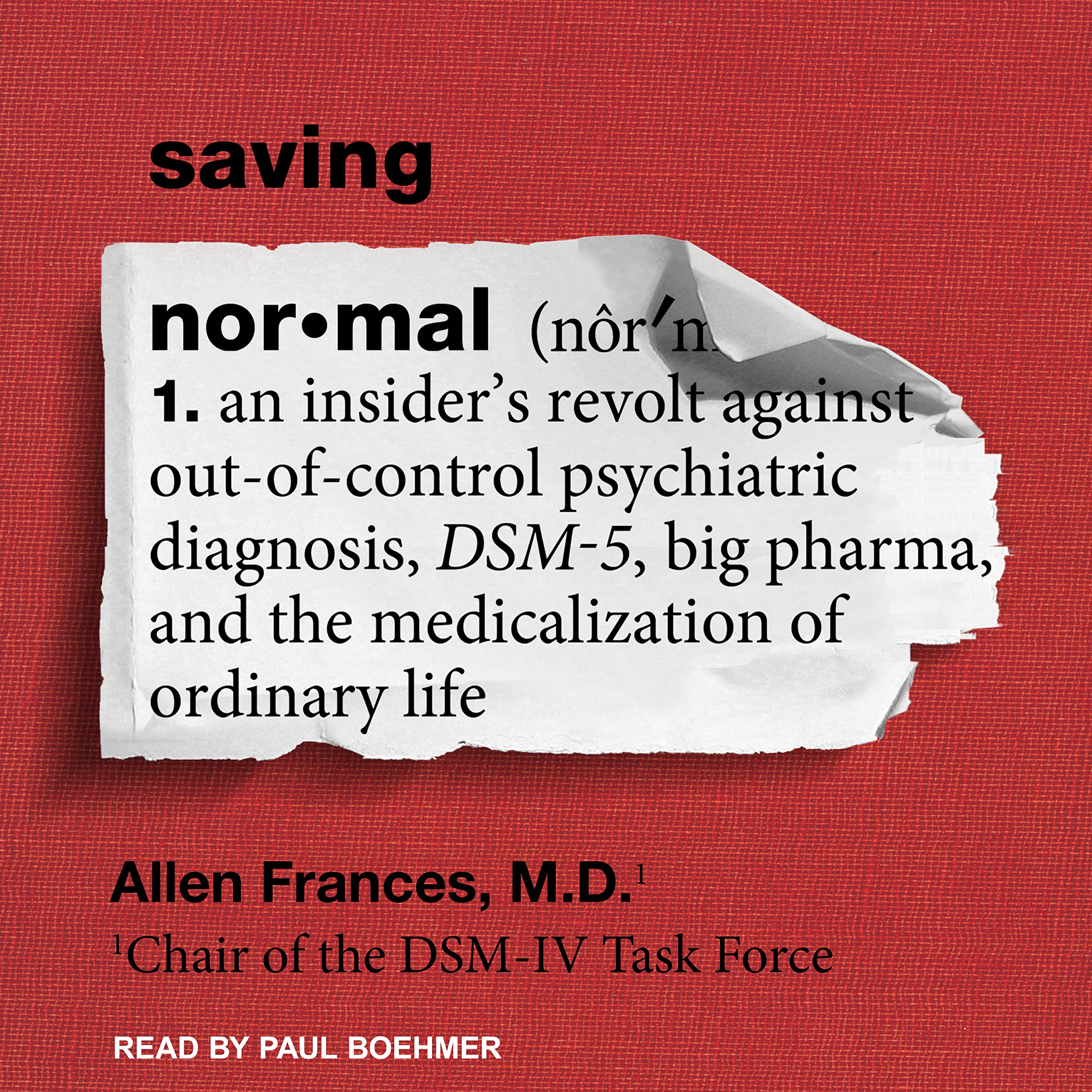 Saving Normal An Insiders Revolt Against Out Of Control Psychiatric