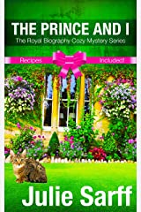 The Prince and I: A Romantic Mystery (The Royal Biography Cozy Mystery Series Book 1) Kindle Edition