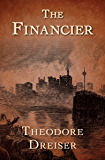 The Financier (The Trilogy of Desire Book 1)