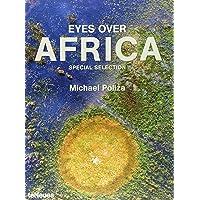 Best of Eyes over Africa: Afrika aus der