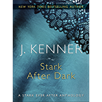 Stark After Dark: Take Me, Have Me, Play My Game, Seduce Me (English Edition)