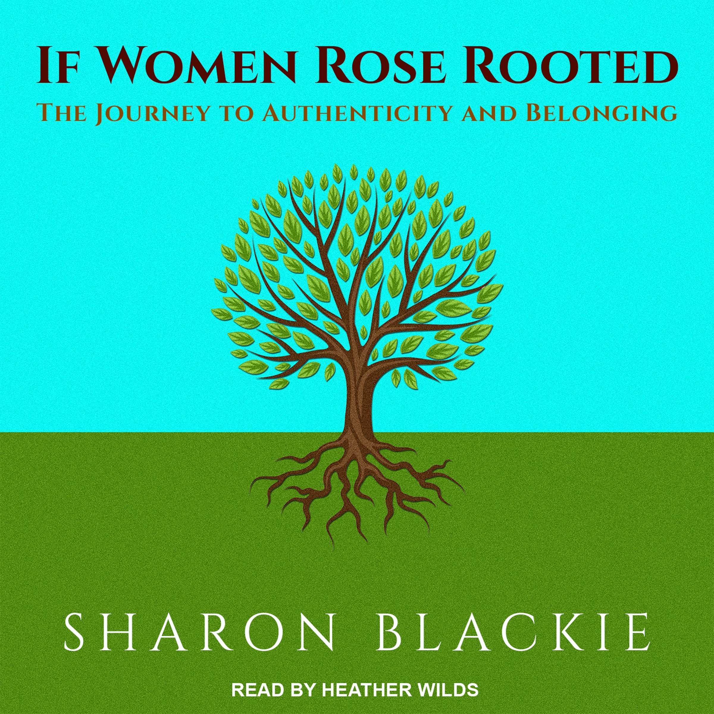 If Women Rose Rooted: The Journey to Authenticity and Belonging by Tantor Audio (Image #1)