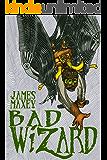 Bad Wizard