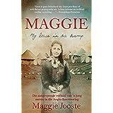 Maggie: My lewe in die kamp: Die aangrypende verhaal van 'n jong meisie in die Anglo-Boereoorlog (Afrikaans Edition)
