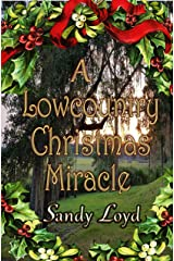 A Lowcountry Christmas Miracle (Christmas Miracle Series Book 3) Kindle Edition