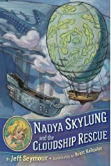 Nadya Skylung and the Cloudship Rescue Kindle Edition