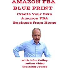 Amazon FBA Blueprint (Online Video Training Course) (Online Code) [Online Code]