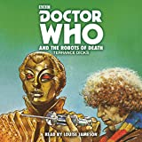 Doctor Who and the Robots of Death: 4th Doctor Novelisation (BBC Audio)