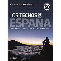 Los techos de España. 45 cumbres, 50 techos