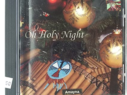 oh holy night native american christmas classics