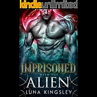 Imprisoned with the Alien (Roh'ilian Warrior Series Book 3)