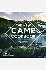 The New Camp Cookbook: Gourmet Grub for Campers, Road Trippers, and Adventurers Kindle Edition