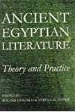 Ancient Egyptian Literature: Theory and Practice (Proceedings of the British Academy)