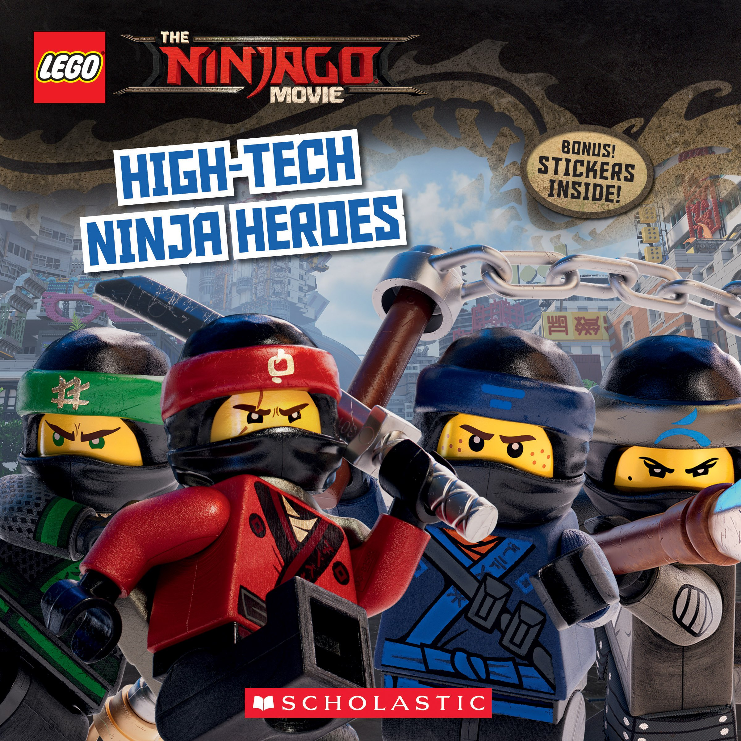High-Tech Ninja Heroes (The LEGO NINJAGO MOVIE: Storybook ...