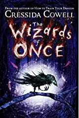 The Wizards of Once: Book 1 Kindle Edition