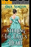 Stealing the Earl's Heart: A Historical Regency Romance Book