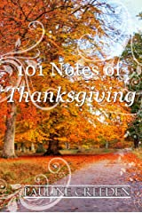 101 Notes of Thanksgiving (101 God Notes Book 2) Kindle Edition