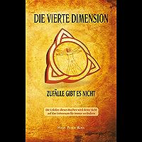 Die Vierte Dimension: Zufälle gibt es nicht