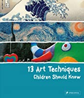 13 Art Techniques Children Should
