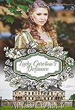 Lady Caroline's Defiance (Chase Abbey Book 3)