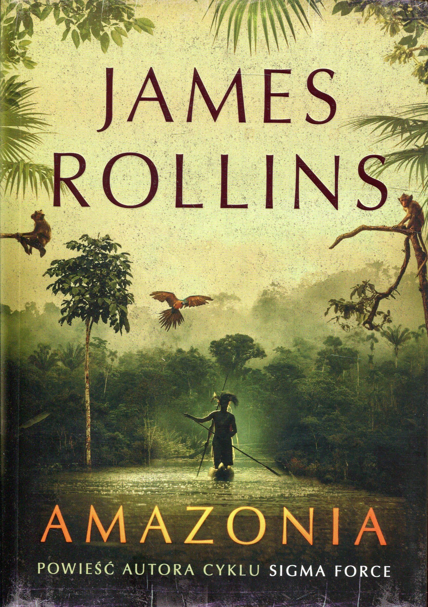 Amazon Com Amazonia James Rollins Ksiaĺtka 9788381253550 James Rollins Books