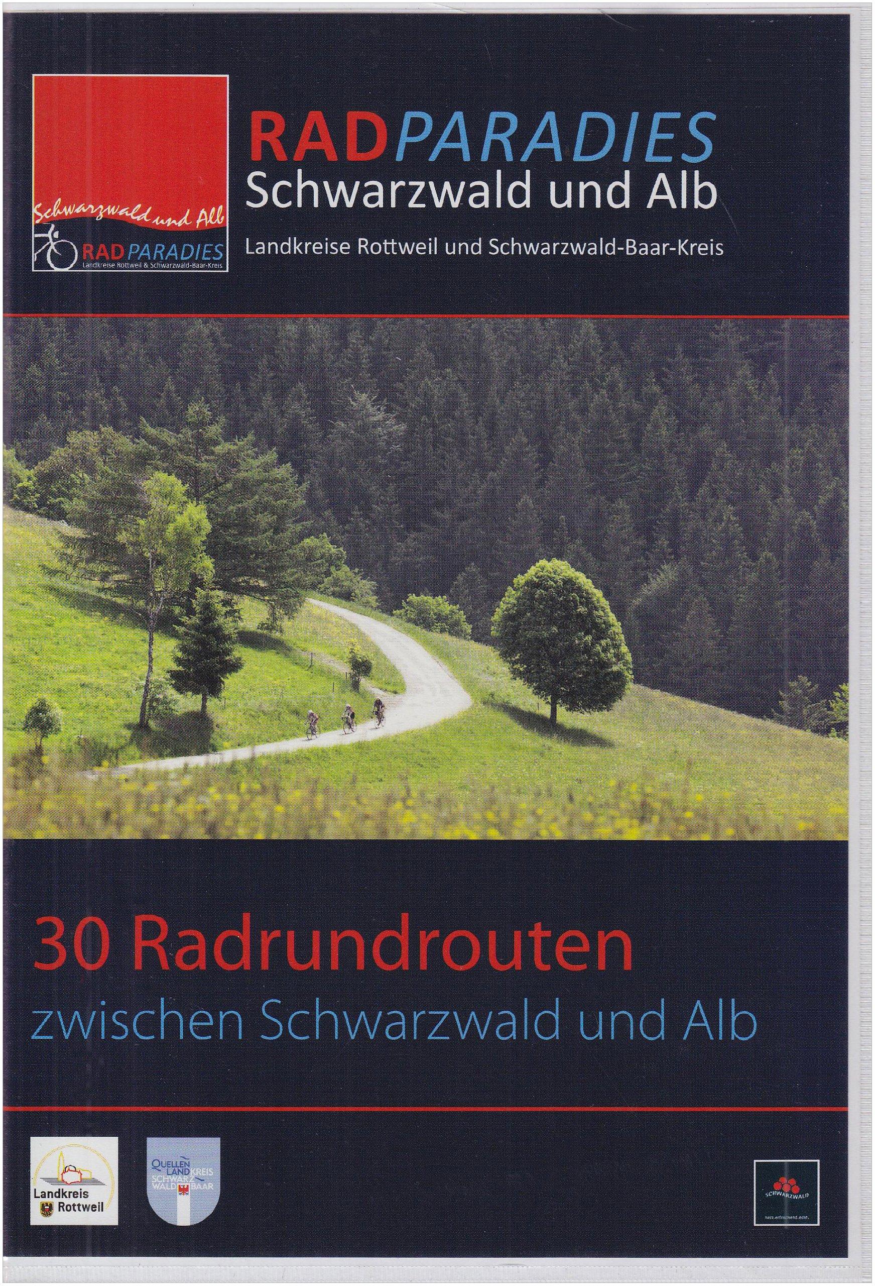 RadParadies Schwarzwald und Alb: 30 Radrundrouten zwischen Schwarzwald und Alb