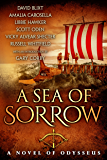 A Sea of Sorrow: A Novel of Odysseus