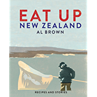 Eat Up, New Zealand: Recipes and stories