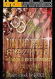 Un Natale speziato: Antologia di racconti natalizi