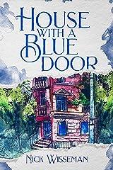 House with a Blue Door: A Novel Kindle Edition