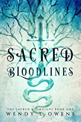 Sacred Bloodlines (The Sacred Guardians Book 1) Kindle Edition