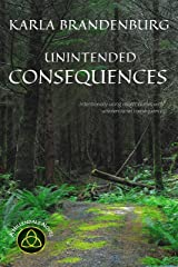 Unintended Consequences (A Hillendale Novel Book 2) Kindle Edition