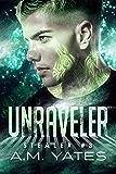Unraveler (Stealer Book 3)