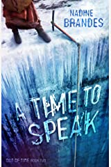 A Time to Speak (Out of Time Book 2) Kindle Edition
