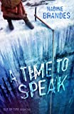 A Time to Speak (Out of Time)