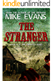 The Stranger: - Psychological Extreme Horror (The Uninvited Book 2)