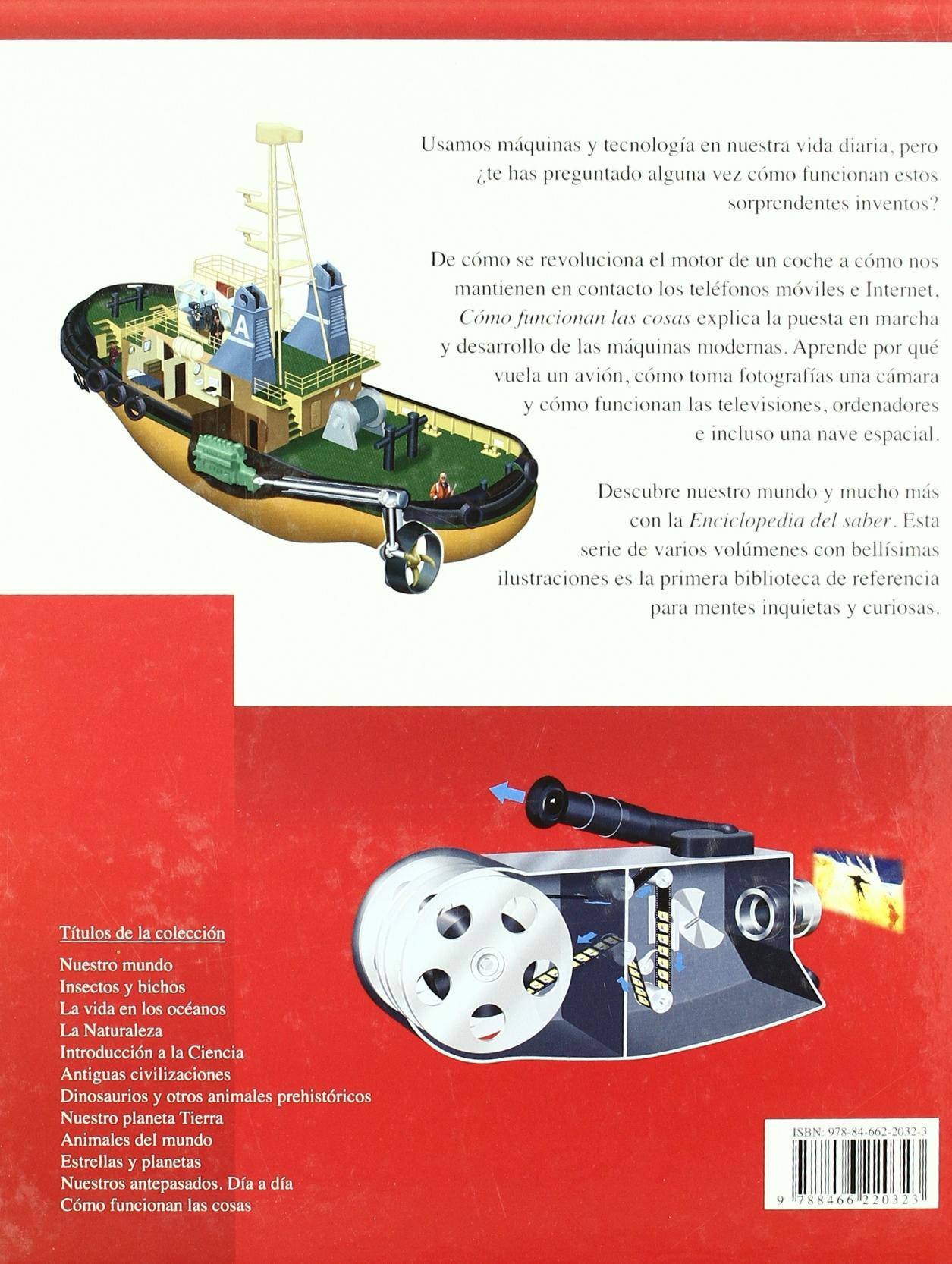 Cómo Funcionan las Cosas (Enciclopedia del Saber): Amazon.es: Nicholas Harris, Ladislao Castellanos: Libros