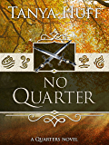 No Quarter (Quarters Book 3)