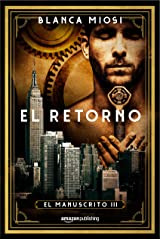 El retorno (El manuscrito nº 3) (Spanish Edition) Kindle Edition