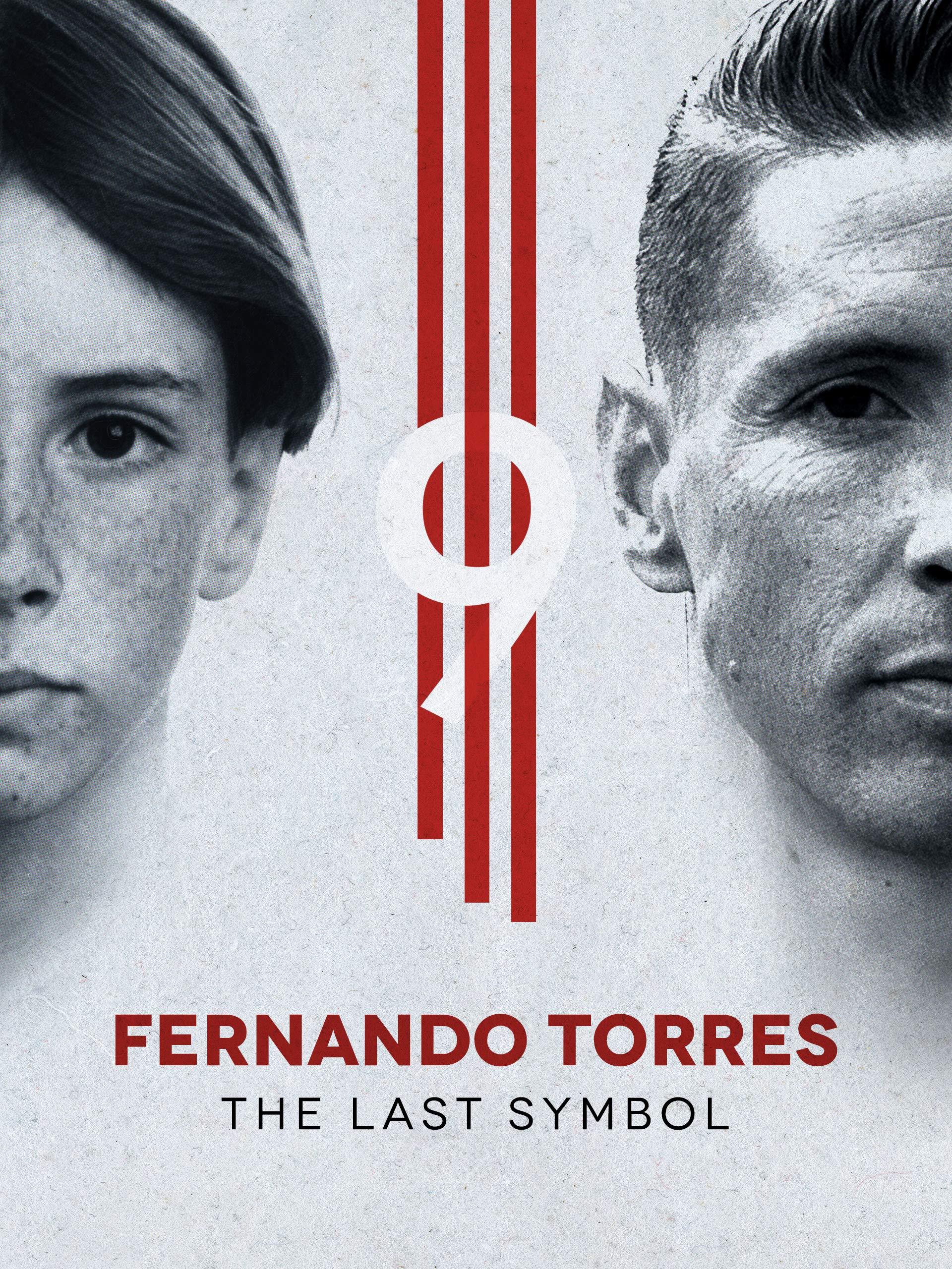 Fernando Torres: The Last Symbol on Amazon Prime Video UK