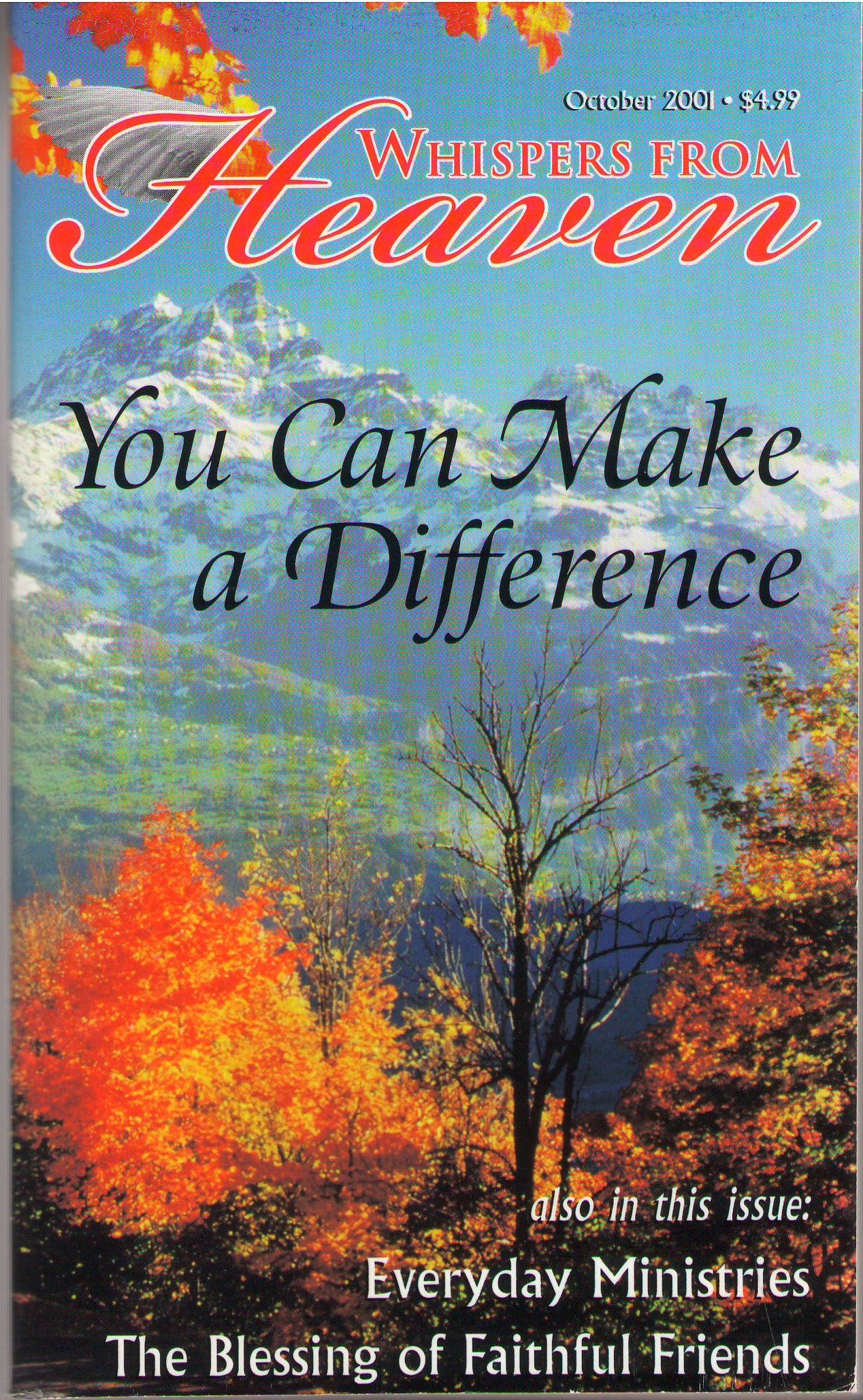 You Can Make a Difference (Whispers from Heaven Vol. 3 Issue 17 Oct 2001) ebook