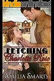 Fetching Charlotte Rose